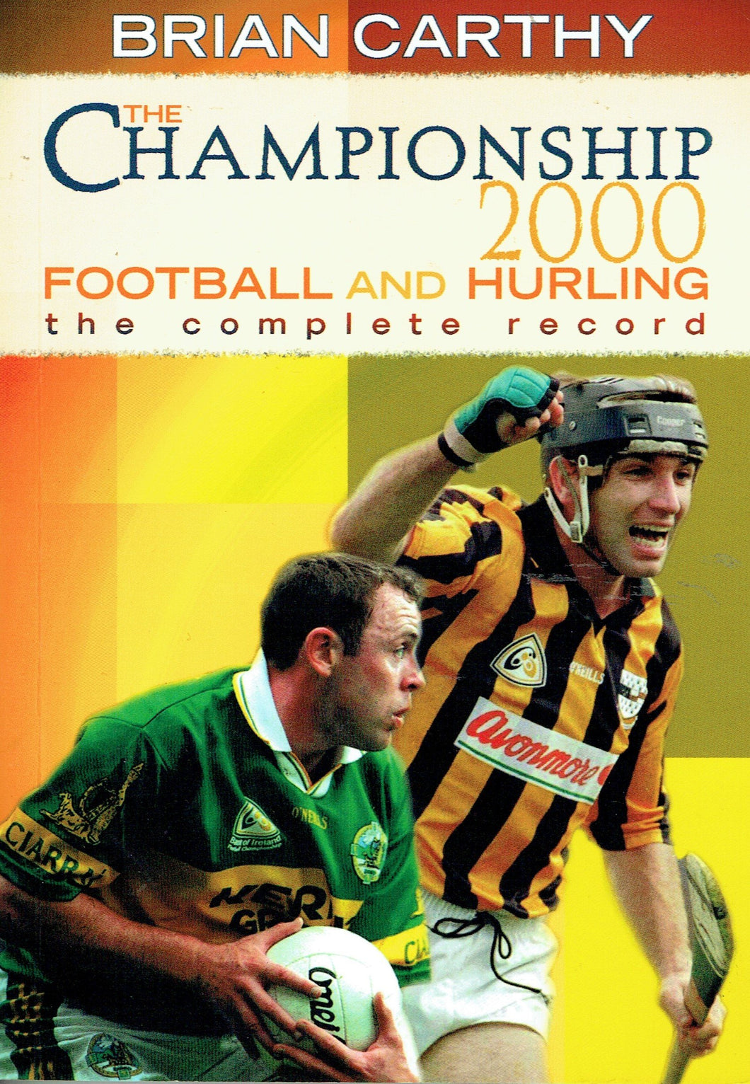 The Championship 2000: Football and hurling : the complete record