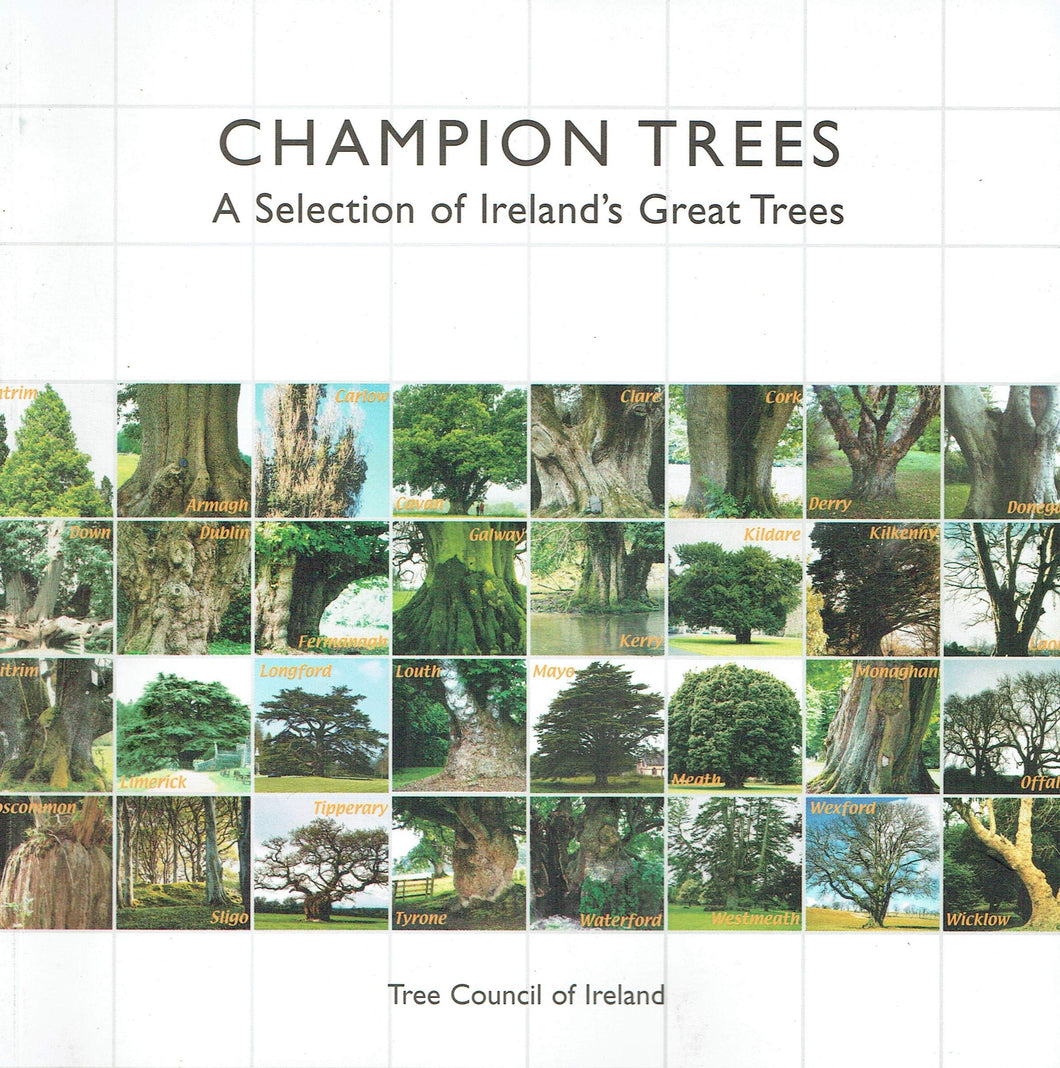 Champion Trees: a Selection of Ireland's Great Trees