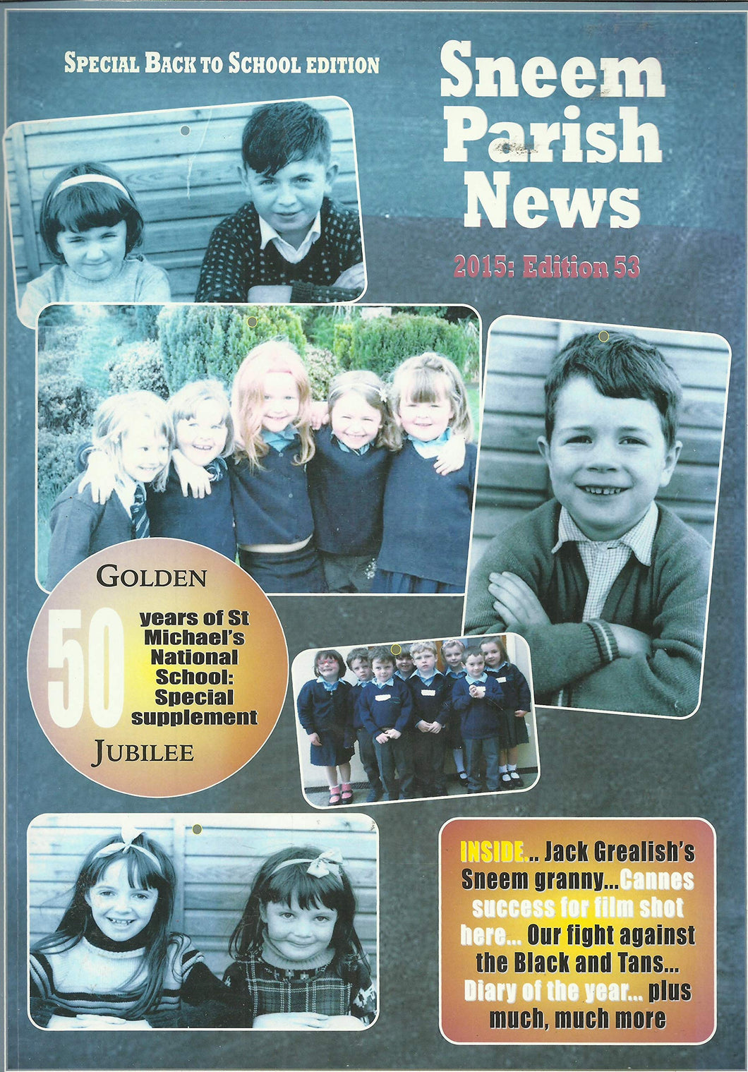 Sneem Parish News 2015: Edition 53 - Special Back to School Edition
