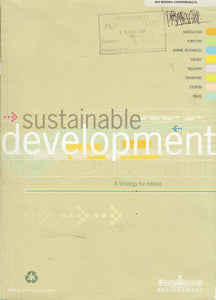Sustainable development: A strategy for Ireland