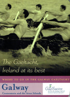 The Gaeltacht: Ireland at its Best - Where to go in the Galway Gaeltacht. Galway - Connemara and the Aran Islands