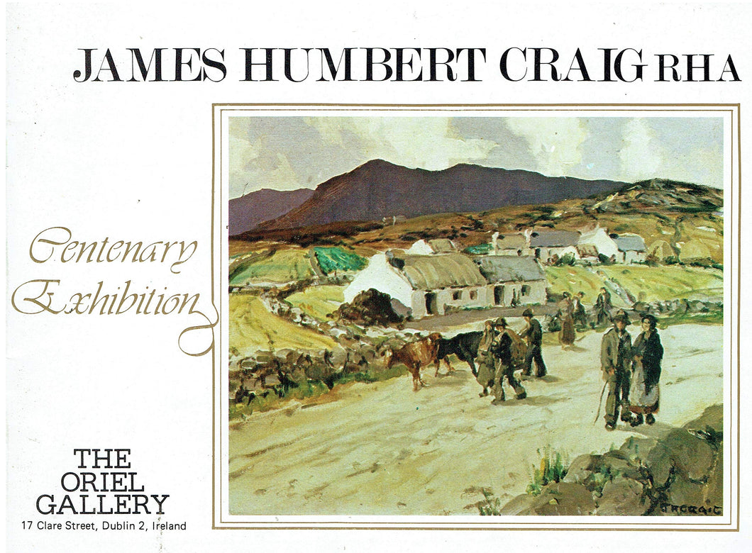 James Humbert Craig RHA: Centenary Exhibition, 27th June-15th July, 1978 - The Oriel Gallery