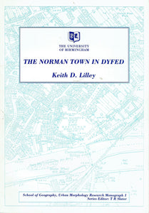 The Norman town in Dyfed: A preliminary study of urban form