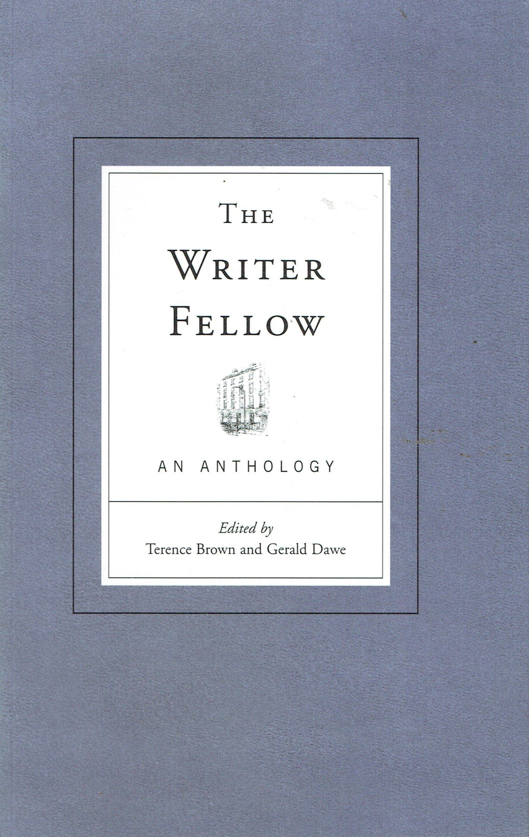 The Writer Fellow - An Anthology