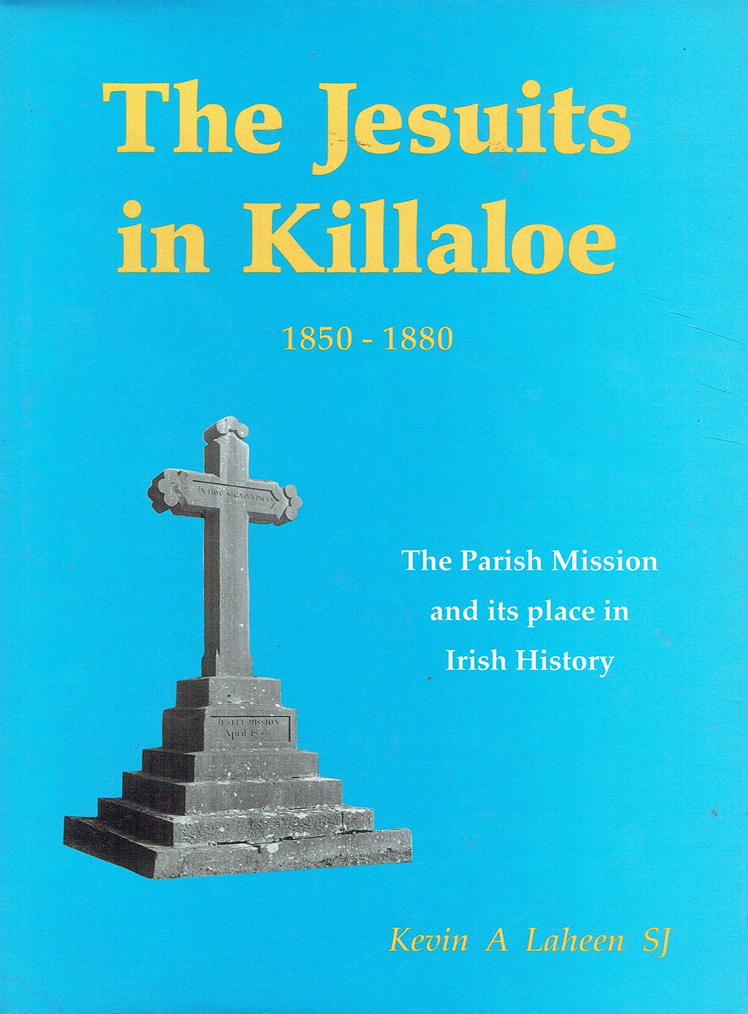The Jesuits in Killaloe, 1850-80