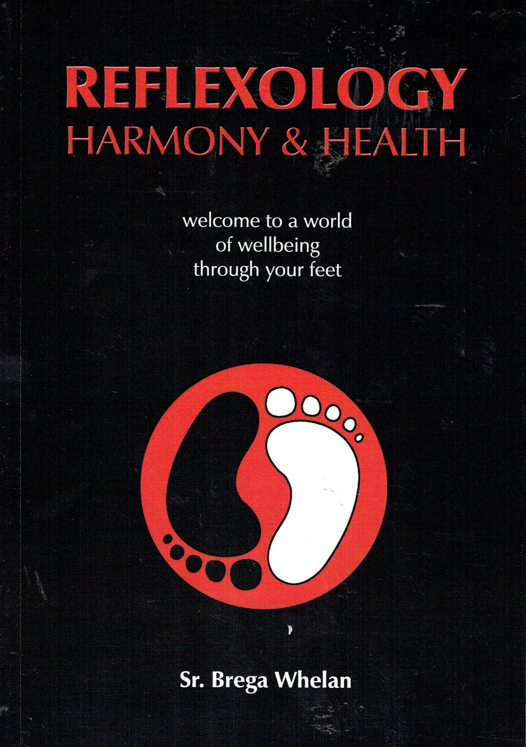 Reflexology: Harmony and Health
