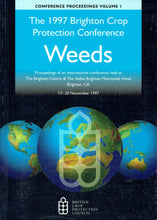 Load image into Gallery viewer, The Brighton Crop Protection Conference 1997 - Weeds (Three-Volume Set): Proceedings of an International Conference Held in Brighton, UK in November 1997