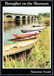 Banagher On The Shannon: A Historical Guide To The Town