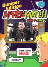 Load image into Gallery viewer, Bumper Edition Apres Match 1994 - 2004