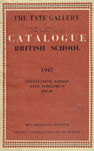 TATE GALLERY CATALOGUE BRITISH SCHOOL 1947