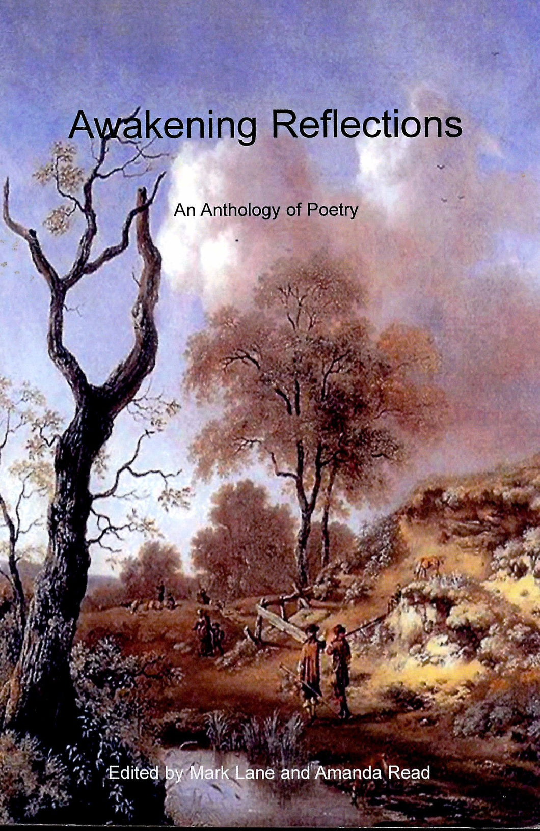 Awakening Reflections: An Anthology of Poetry