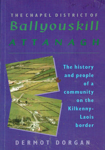 the chapel district of ballyouskill attanagh
