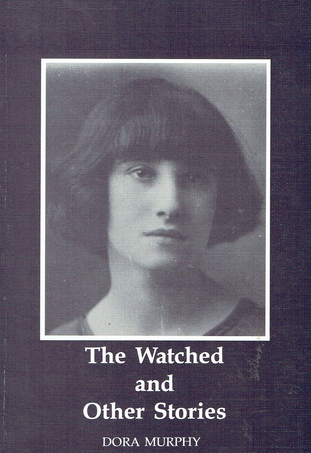 The Watched and Other Stories