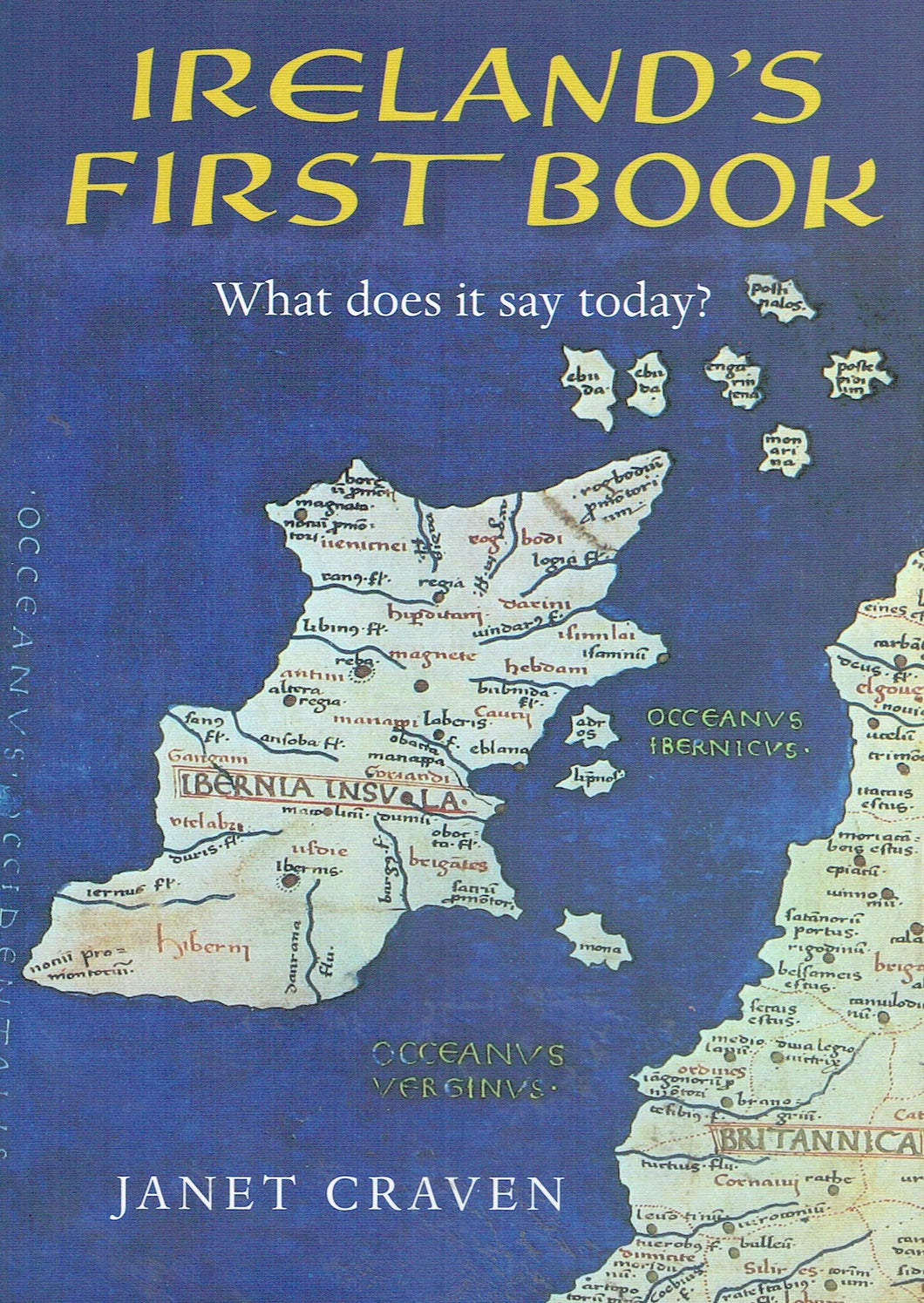 Ireland's First Book. What does it say today?