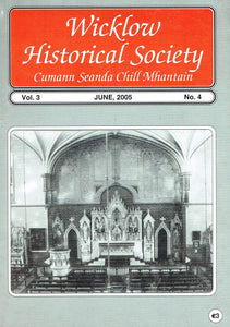 Wicklow Historical Society Journal - Volume 3, June 2005, No 4