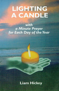 Lighting a Candle with a Minute Prayer for Each Day of the Year