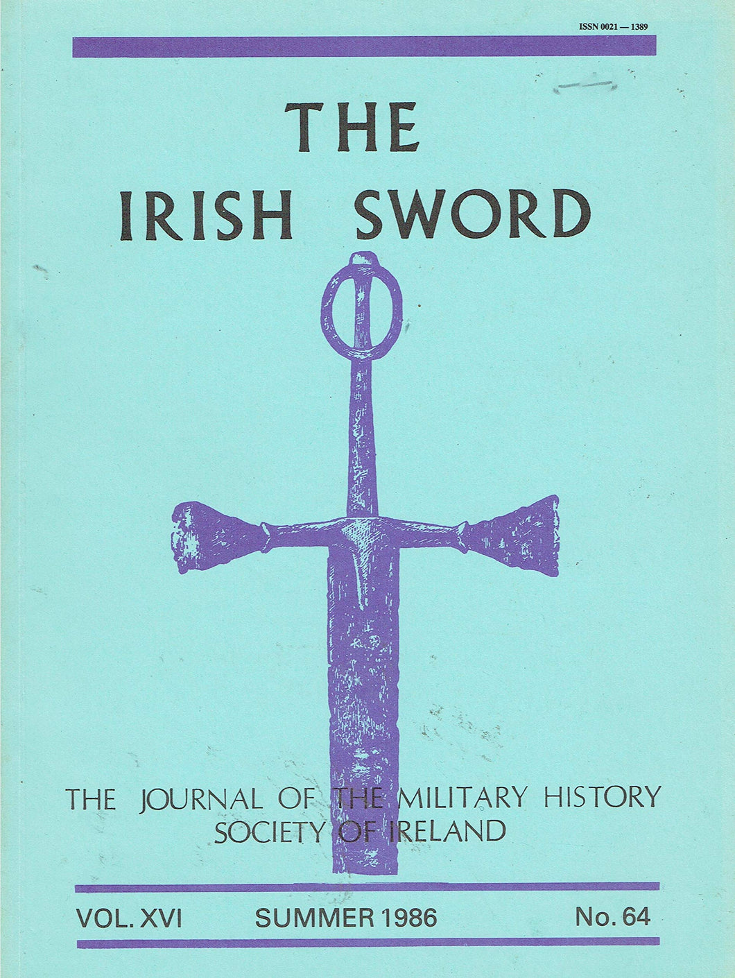 The Irish Sword, The Journal Of The Military History Society Of Ireland Vol Xvi Summer 1986 No. 64