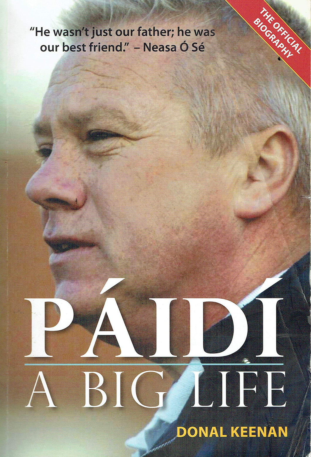 Páidí: A Big Life - The Official Biography
