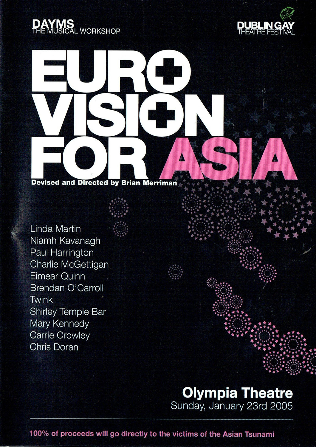 Euro Vision for Asia: Olympia Theatre, Sunday, January 23rd 2005 - Devised and Directed by Brian Merriman (Eurovision)