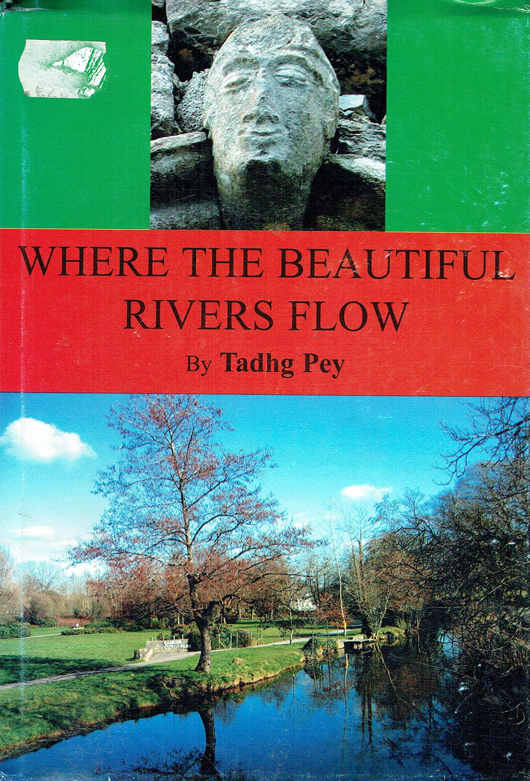 Where The Beautiful Rivers Flow