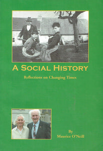 A Social History: Reflections on Changing Times
