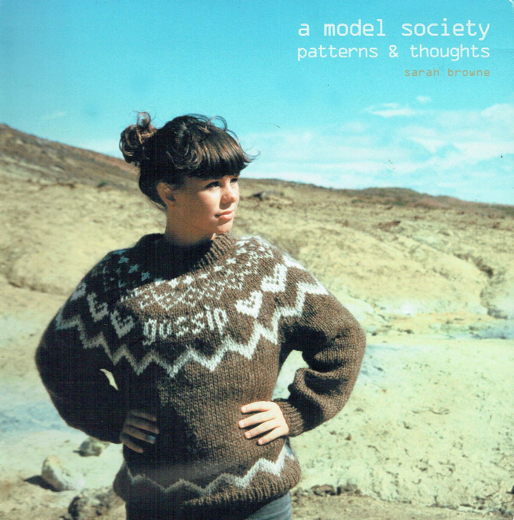 A Model Society - Patterns and Thoughts