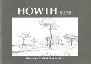 Howth, Co. Dublin, Ireland: Drawings by George McConkey