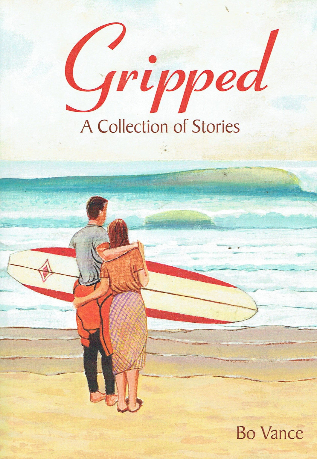 Gripped: A Collection of Stories