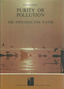 Purity or Pollution: The Struggle for Water