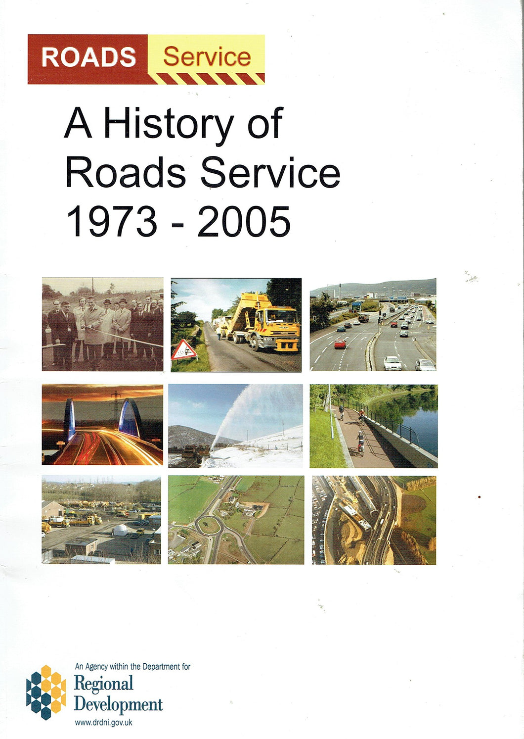 A History of Roads Service 1973-2005 (Northern Ireland)