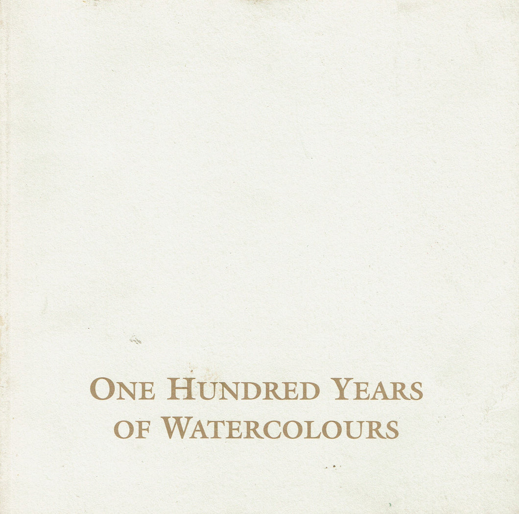 One Hundred Years of Watercolours