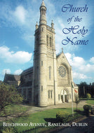 Church of the Holy Name, Beechwood Avenue, Ranelagh, Dublin - History and Guide