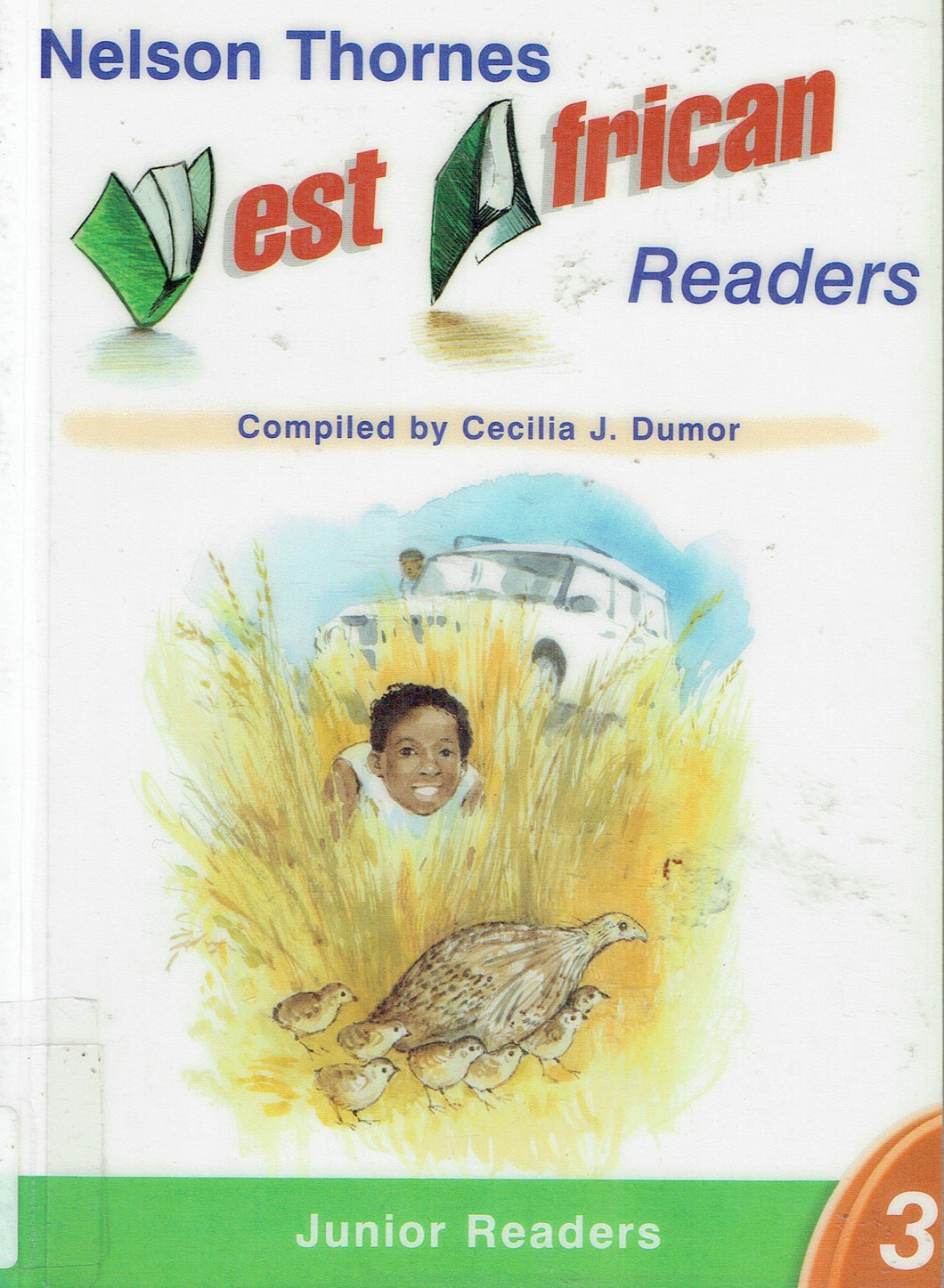 Nelson Thornes West African Readers Junior Readers 3: Bk. 3