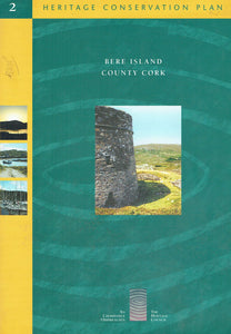 Heritage Conservation Plan 2: Bere Island, County Cork