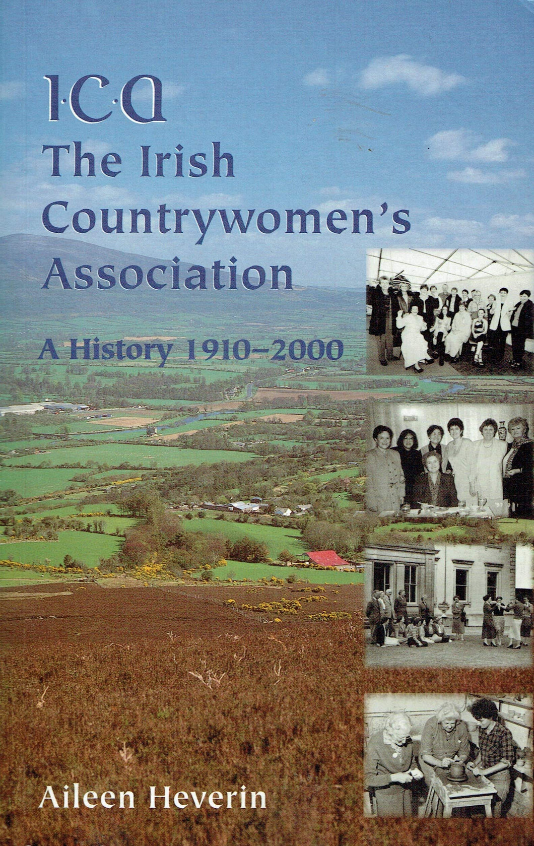 The Irish Country Women's Association: A History, 1910-2000
