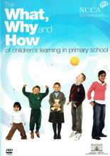 Load image into Gallery viewer, The What, Why and How of Children's Learning in Primary School