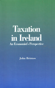 Taxation in Ireland: An Economist's Perspective