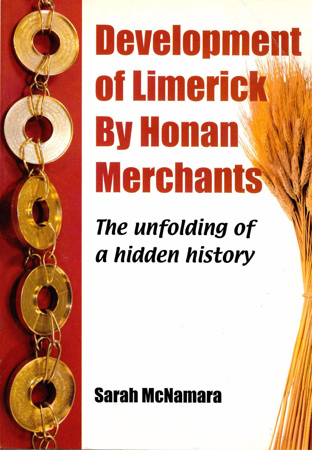 Development of Limerick By Honan Merchants. The Unfolding Of A Hidden History