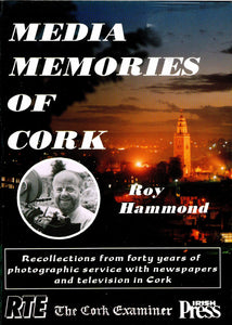 Media Memories Of Cork