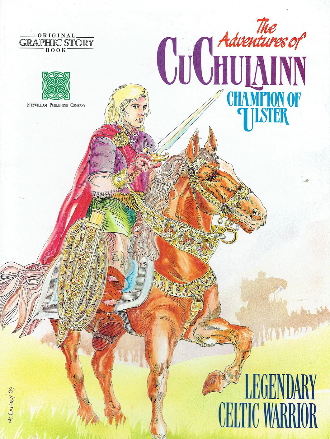 Adventures of Cuchulain, Champion of Ulster (Original graphic story book)