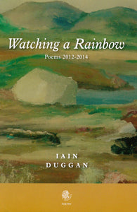 Watching a Rainbow: Poems 2012-2014
