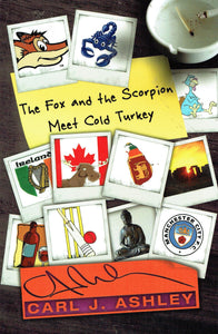 The Fox and the Scorpion Meet Cold Turkey