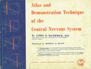 Atlas and Demonstration Technique of the Central Nervous System