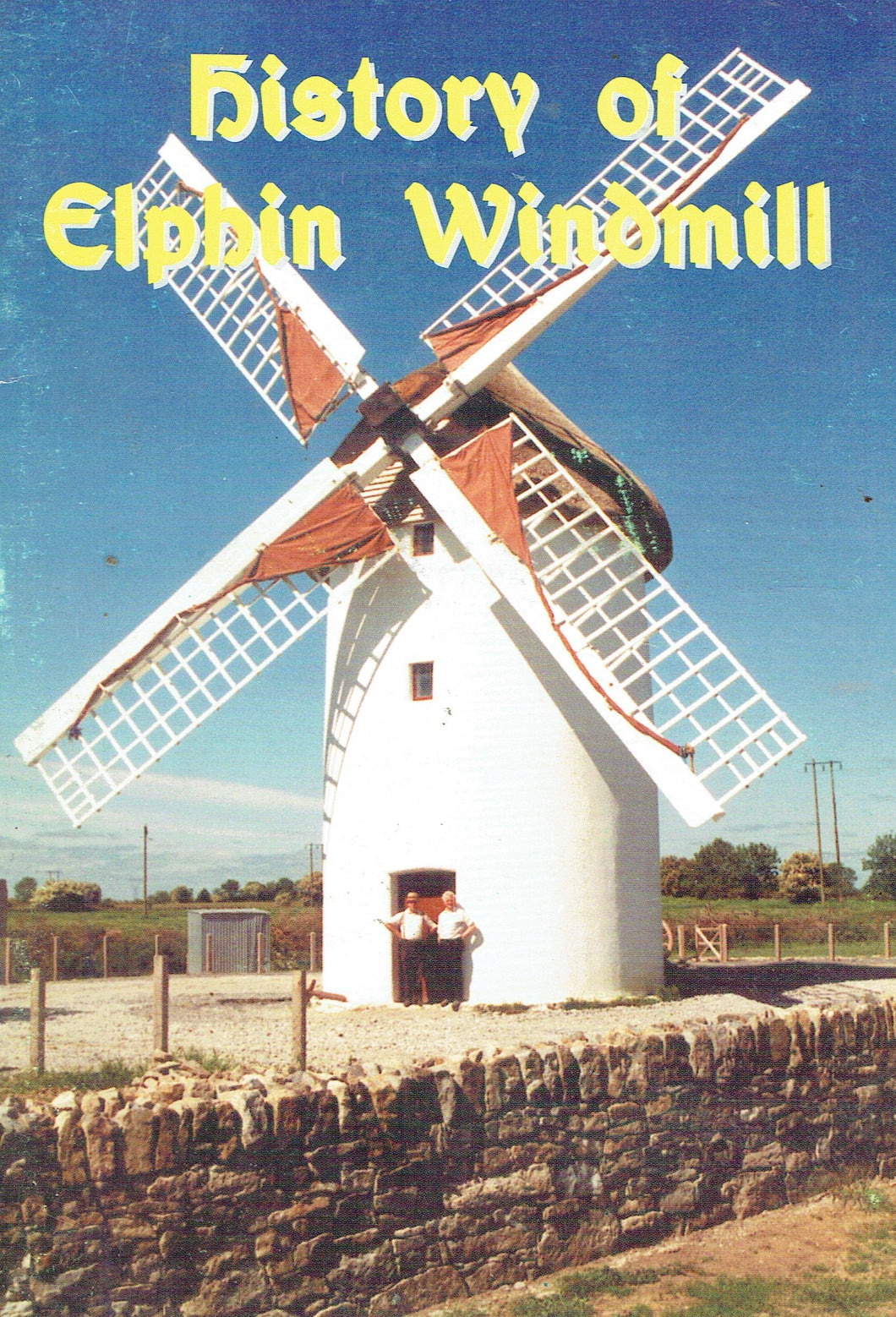 History of Elphin Windmill
