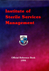 Institute of Sterile Services Management Official Reference Book 1994