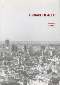 Urban Health: Human-Environmental Interaction in Megalopolises and Developing Cities