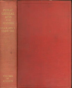 Public General Acts and Measures 20 & 21 Geo V. 1929-30