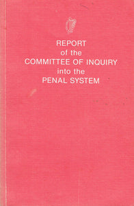 Report of the Committee of Inquiry into the Penal System