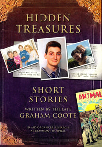 Hidden Treasures: Short Stories Written by the Late Graham Coote