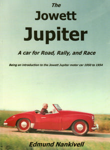 The Jowett Jupiter: A Car for Road, Rally and Race